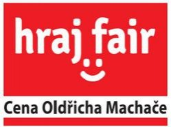 Hraj Fair - cena Oldřicha Machače